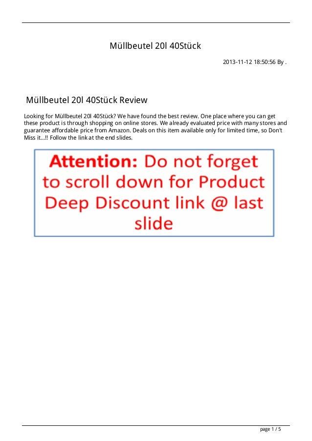 Müllbeutel 20l 40Stück 2013-11-12 18:50:56 By .  Müllbeutel 20l 40Stück Review Looking for Müllbeutel 20l 40Stück? We have...