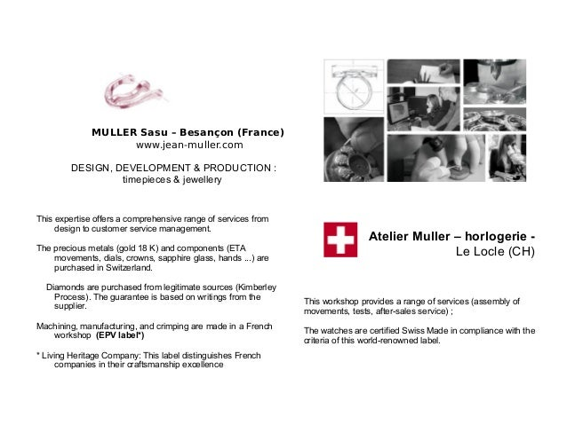 MULLER Sasu – Besançon (France) www.jean-muller.com DESIGN, DEVELOPMENT & PRODUCTION : timepieces & jewellery This experti...