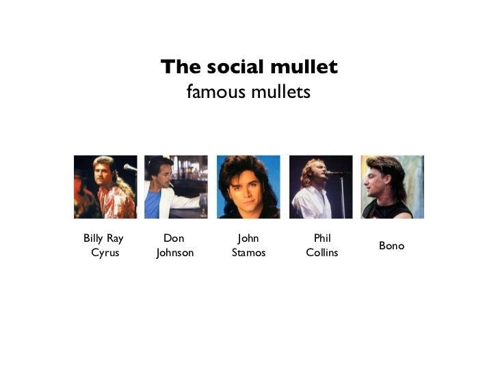 9 The Social Mullet Famous Mullets Billy Ray Cyrus Don Johnson John Stamos
