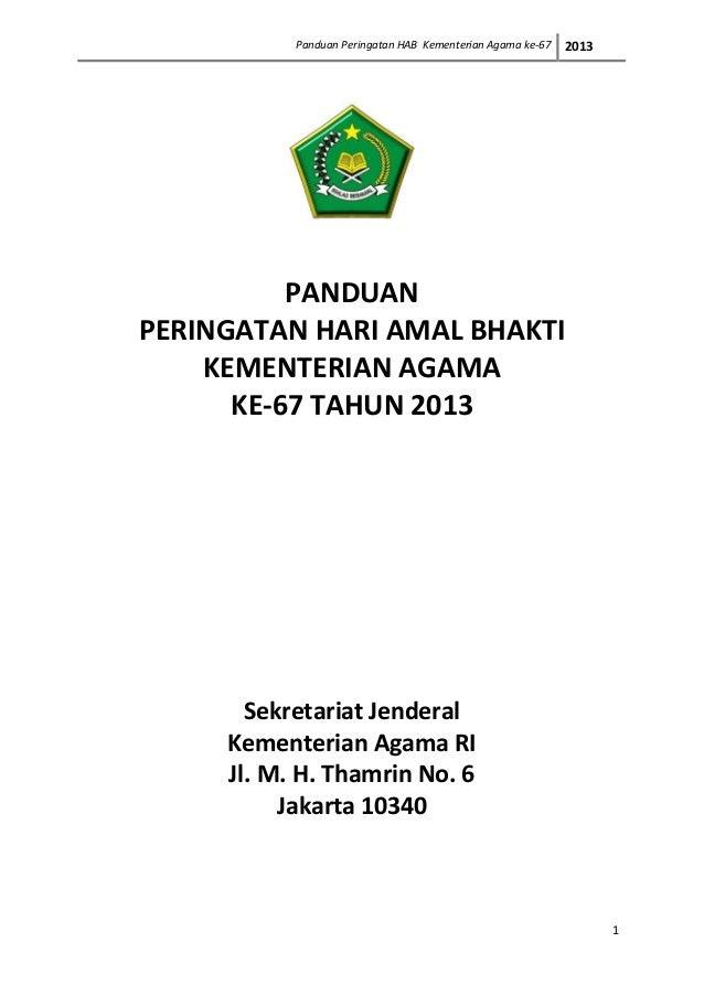 Panduan Peringatan HAB Kementerian Agama ke-67   2013          PANDUANPERINGATAN HARI AMAL BHAKTI    KEMENTERIAN AGAMA    ...