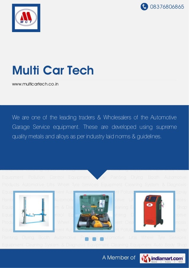 08376806865A Member ofMulti Car Techwww.multicartech.co.inAutomotive Lifts Wheel Tyre Services Equipment Cleaning System &...