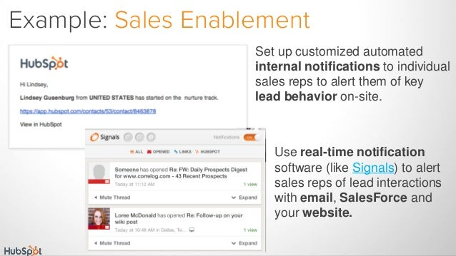 Set up customized automated internal notifications to individual sales reps to alert them of key lead behavior on-site. Ex...