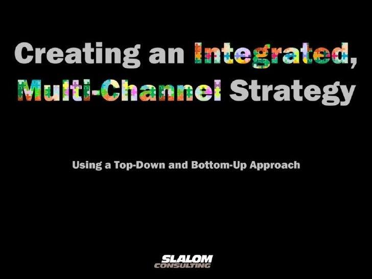 Multi channel Strategy MoMoChicago January 24, 2011