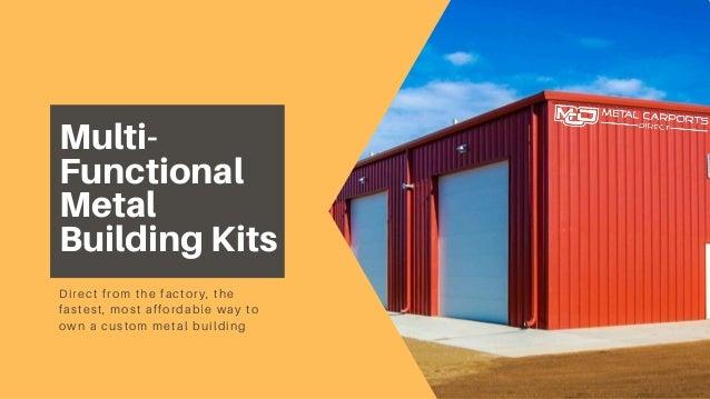 Get Multi Functional Metal Building Kits At Metal Carports Direct