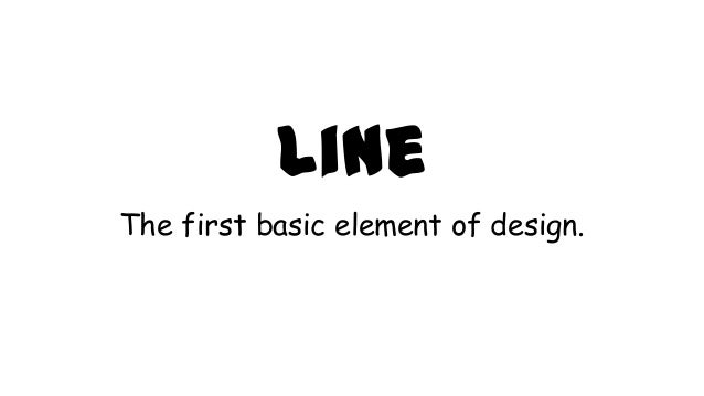 Basic Elements Of Design : Basic element of design line