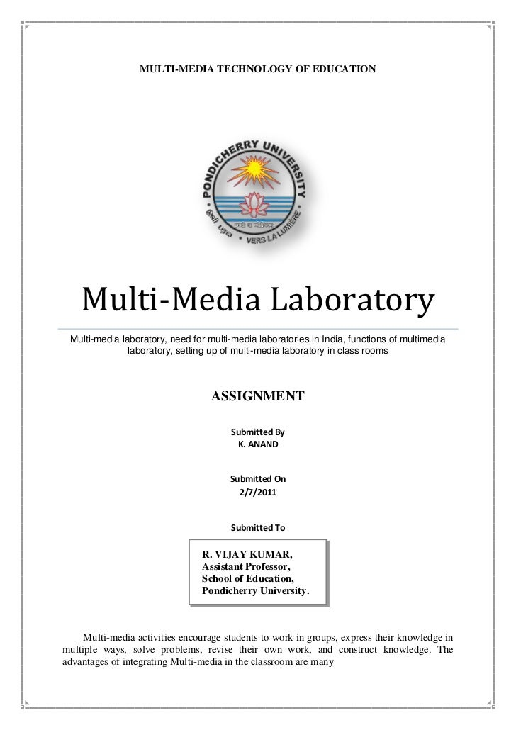 MULTI-MEDIA TECHNOLOGY OF EDUCATIONMulti-Media LaboratoryMulti-media laboratory, need for multi-media laboratories in Indi...