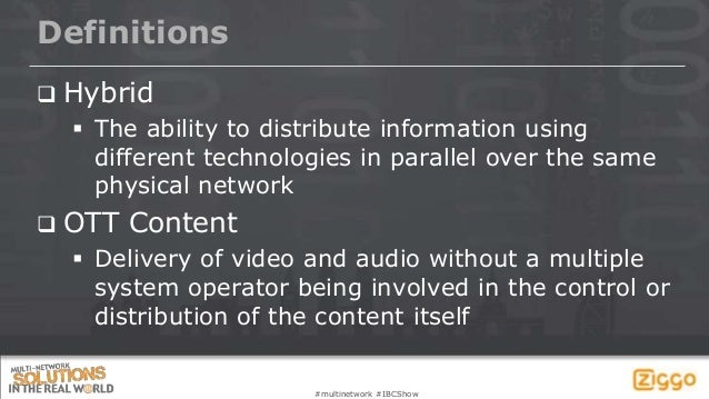 IBC 2013 Multi-network Forum - Ziggo Slide 2