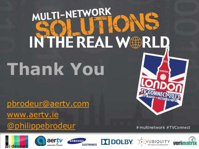 Thank Youpbrodeur@aertv.comwww.aertv.ie@philippebrodeur     #multinetwork #TVConnect