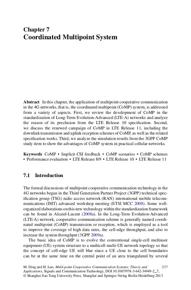 Chapter 7Coordinated Multipoint SystemAbstract In this chapter, the application of multipoint cooperative communicationin ...