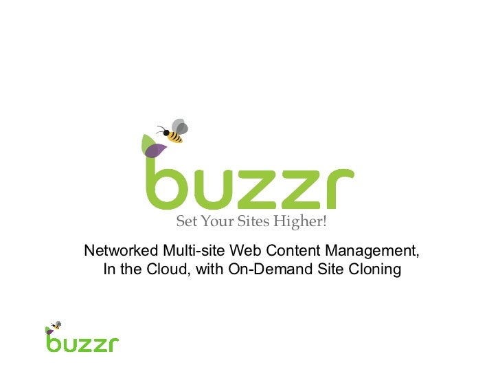 Set Your Sites Higher!!Networked Multi-site Web Content Management,  In the Cloud, with On-Demand Site Cloning