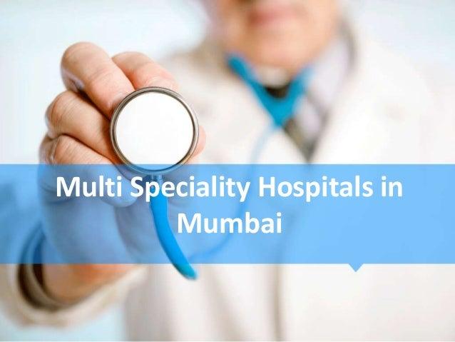 Multi Speciality Hospitals in Mumbai