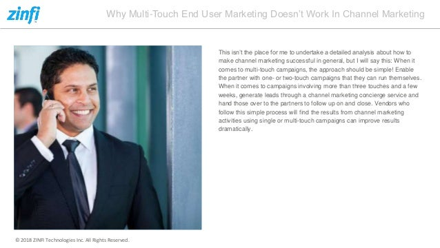 Multi touch marketing fails to work in channel marketing