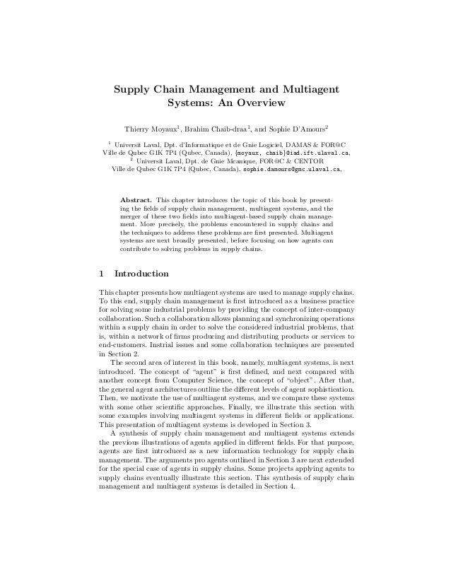 Supply Chain Management and Multiagent                 Systems: An Overview          Thierry Moyaux1 , Brahim Chaib-draa1 ...