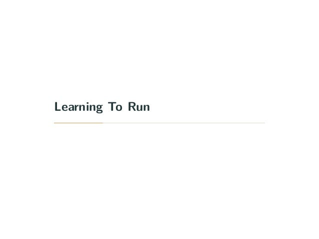 Learning To Run