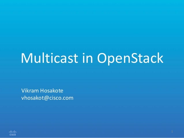 Multicast in OpenStack Tips