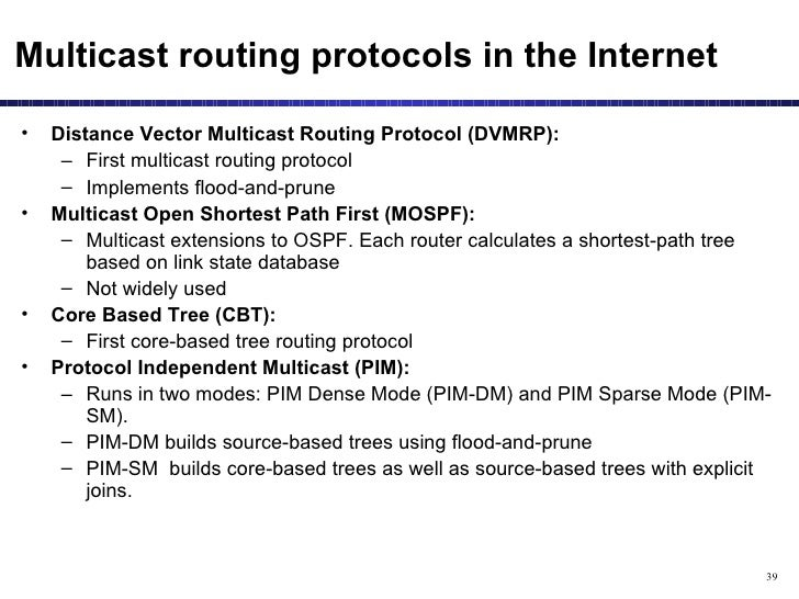 Multicast routing protocols nete0514 presented by dr. Apichan.