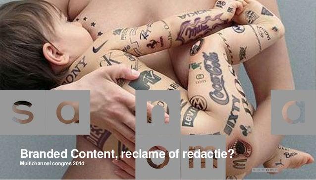 Branded Content, reclame of redactie? Multichannel congres 2014