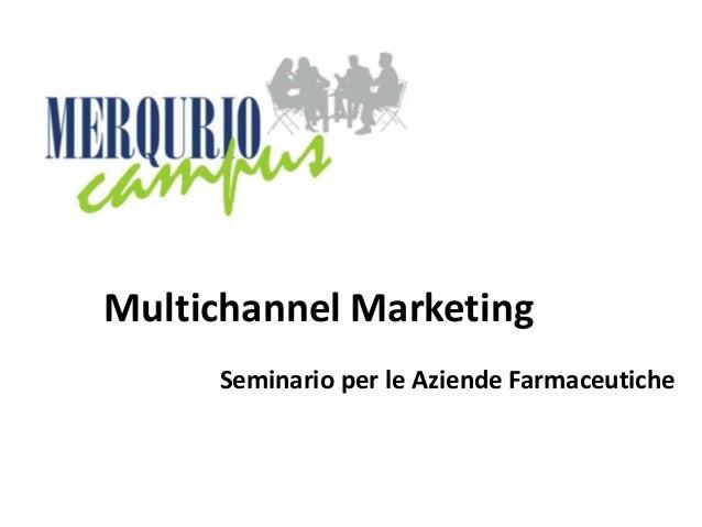 Multichannel Marketing Seminario per le Aziende Farmaceutiche