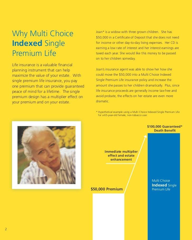 Multi choice index single premium life insurance ...