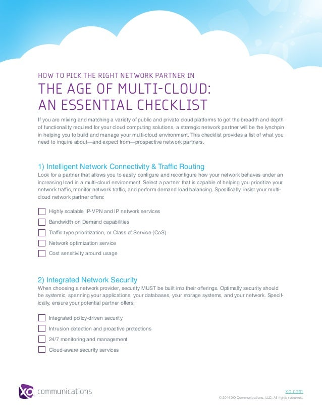 xo.com © 2014 XO Communications, LLC. All rights reserved. HOW TO PICK THE RIGHT NETWORK PARTNER IN THE AGE OF MULTI-CLOUD...