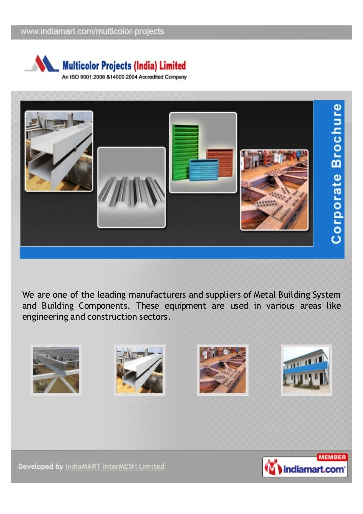 We are one of the leading manufacturers and suppliers of Metal Building Systemand Building Components. These equipment are...