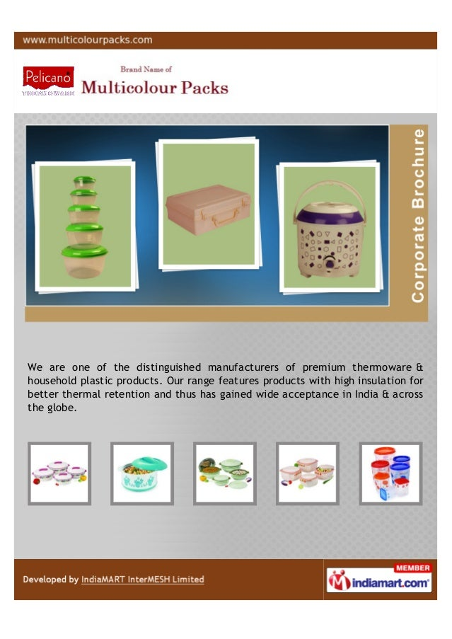 We are one of the distinguished manufacturers of premium thermoware &household plastic products. Our range features produc...