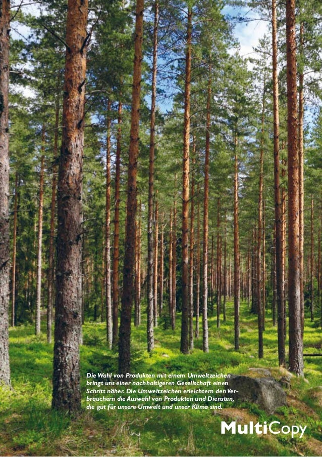 Die Wahl von Produkten mit einem Umweltzeichenbringt uns einer nachhaltigeren Gesellschaft einenSchritt näher. Die Umweltz...