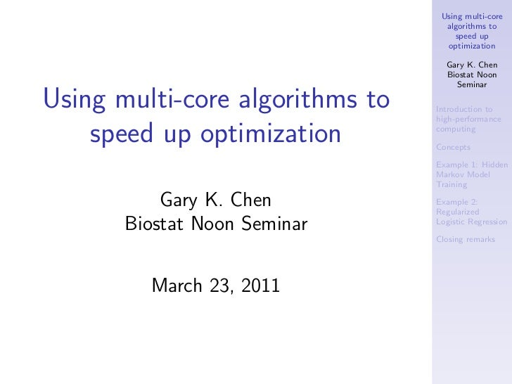 Using multi-core                                   algorithms to                                      speed up            ...