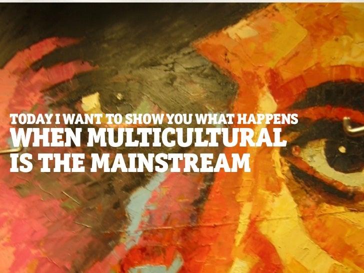 Marketing Magazine: Multicultural Conference 2011 Presentation Slide 2