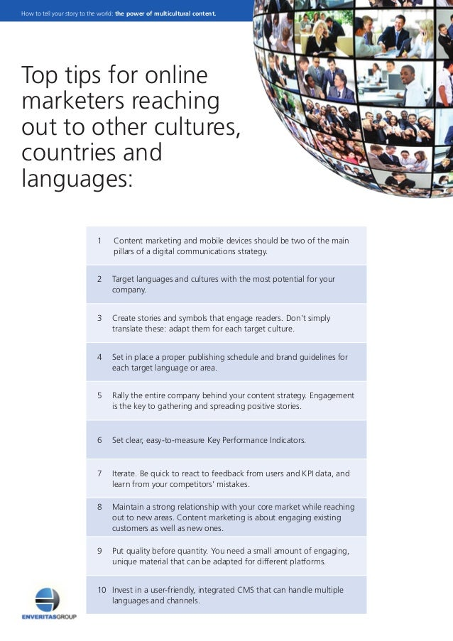 Top tips for online marketers reaching out to other cultures, countries and languages: 1Content marketing and mobile dev...