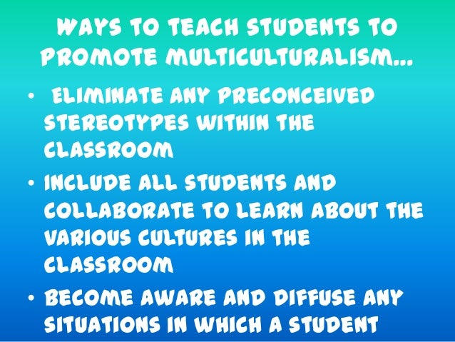 Multiculturalism and discrimination in the classroom essay