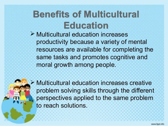 why is multiculturalism good