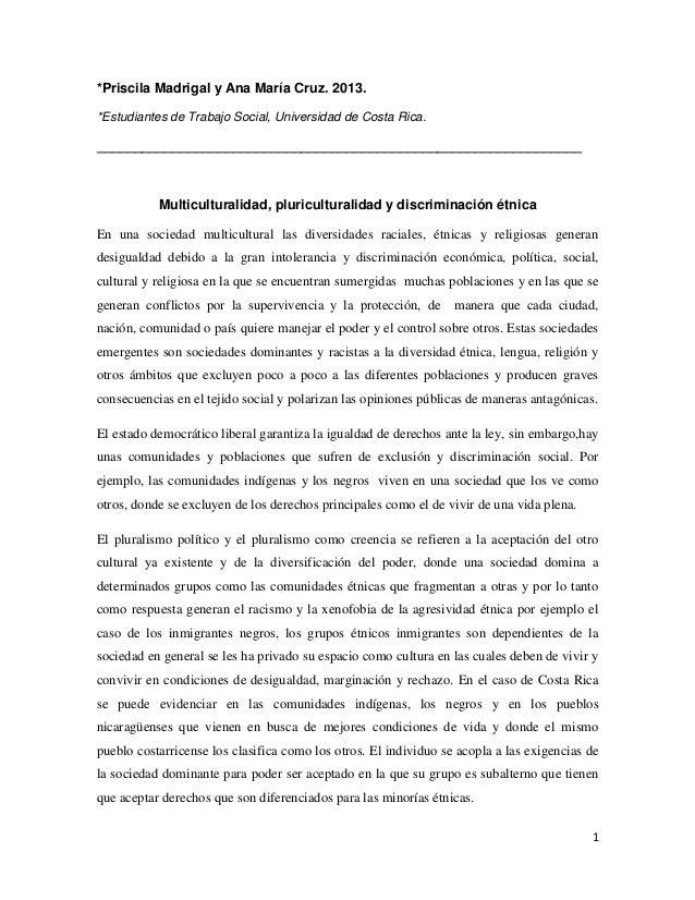 1 *Priscila Madrigal y Ana María Cruz. 2013. *Estudiantes de Trabajo Social, Universidad de Costa Rica. __________________...