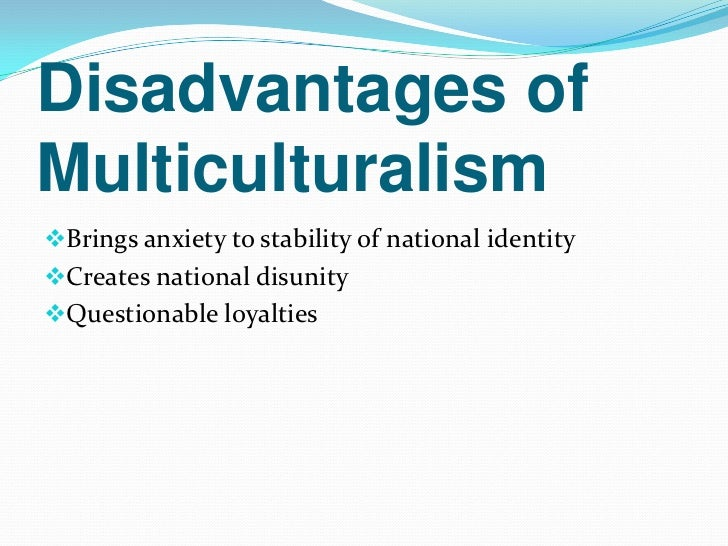 advantages and disadvantages multicultural society in malaysia