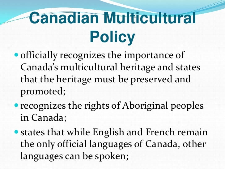 mullticulturalism in canada essay Some of the pros and cons of living in australia are shared below  and decide canada is beautiful too ) so what i'm trying to say is:.