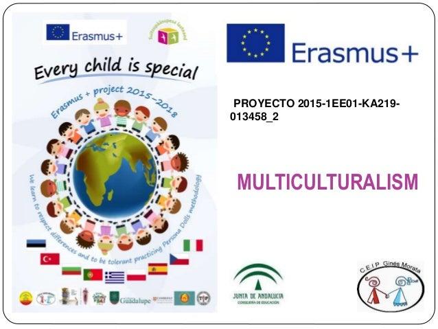PROYECTO 2015-1EE01-KA219- 013458_2 MULTICULTURALISM