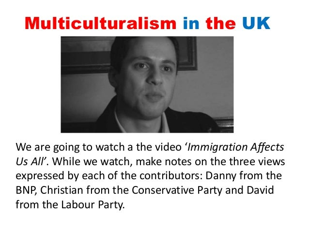 multiculturalism in the uk The authors argue that it is almost always misunderstandings of the meaning of multiculturalism that have been responsible for the view that it is in retreat they define three form of multiculturalism there is first the simple descriptive meaning – a society that includes people of diverse cultural identities then there is the.