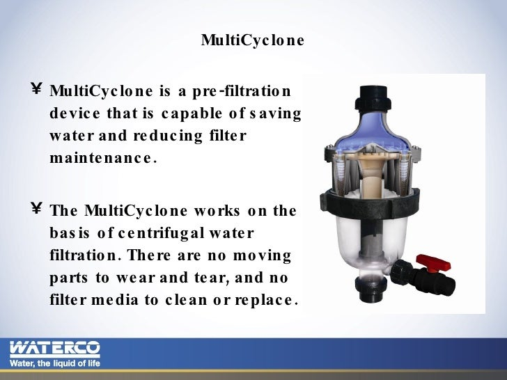 MultiCyclone Centrifugal Water Filtration Presentation