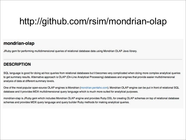 http://github.com/rsim/mondrian-olap