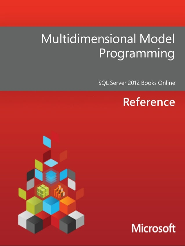 Multidimensional ModelProgrammingSQL Server 2012 Books OnlineSummary: Analysis Services provides several APIs that you can...