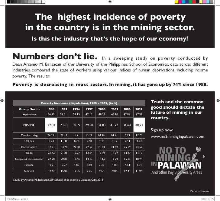 The highest incidence of poverty                     in the country is in the mining sector.                            Is...