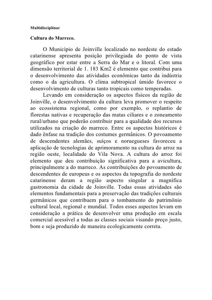 Multidisciplinar  Cultura do Marreco.        O Município de Joinville localizado no nordeste do estado catarinense apresen...