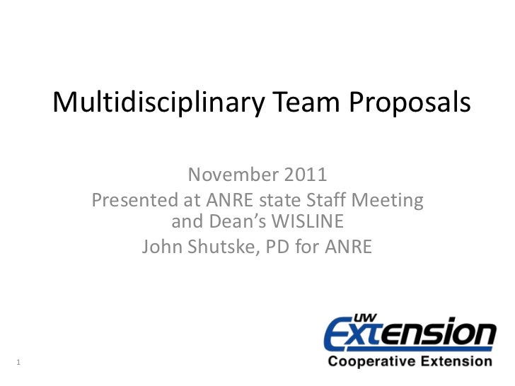 Multidisciplinary Team Proposals                November 2011      Presented at ANRE state Staff Meeting              and ...