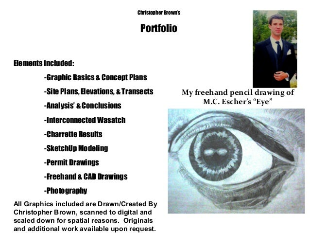 Christopher Brown's Portfolio Elements Included: -Graphic Basics & Concept Plans -Site Plans, Elevations, & Transects -Ana...