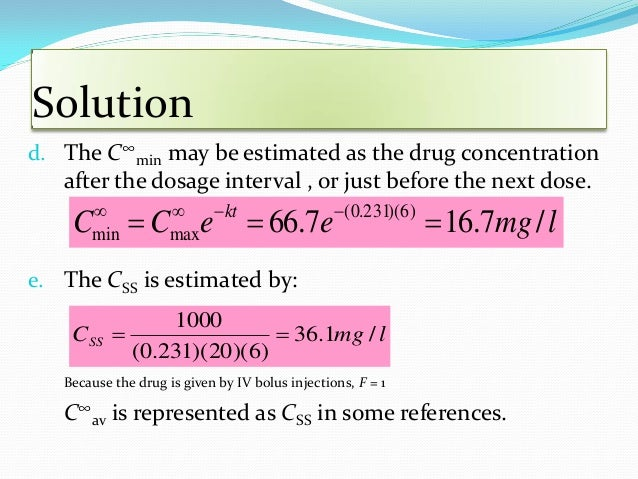 Multiple Oral Dose Administration  The plasma concentration versus time curve described by this equation is similar to th...