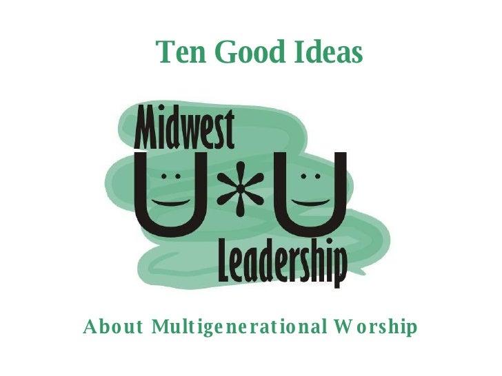 Ten Good Ideas About Multigenerational Worship