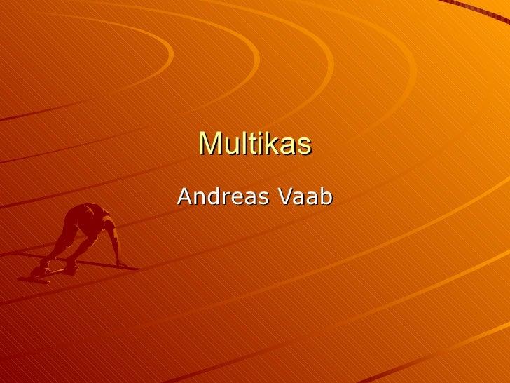 Multikas Andreas Vaab