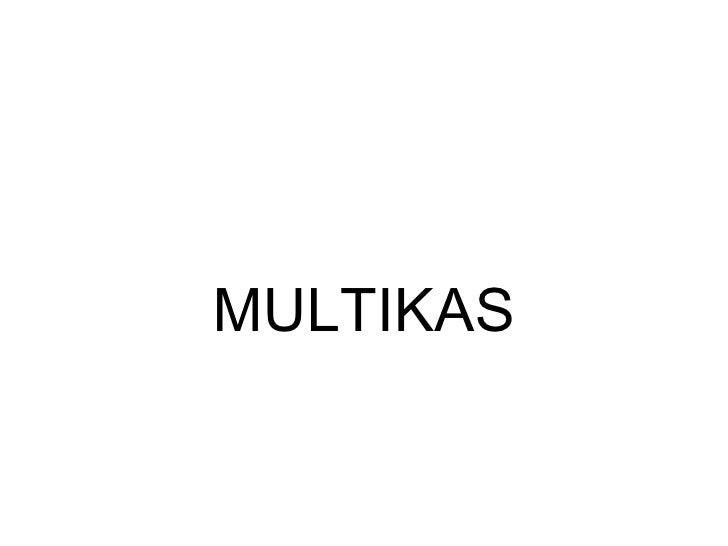 MULTIKAS