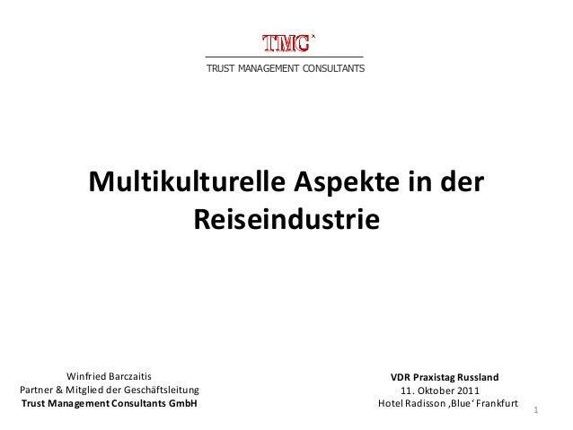 TRUST MANAGEMENT CONSULTANTS              Multikulturelle Aspekte in der                     Reiseindustrie          Winfr...