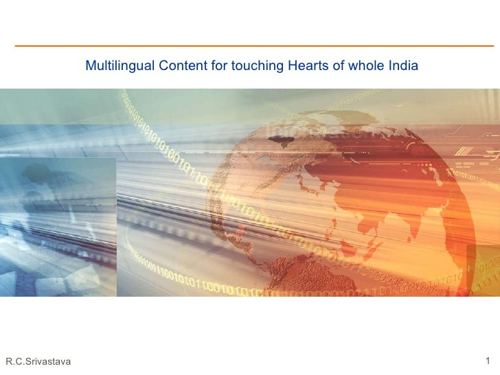 Multilingual Content for touching Hearts of whole India